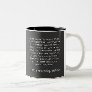Ironische Hipster-Tasse mit Verzicht Zweifarbige Tasse