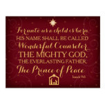 Isaiah 9:6 For Unto Us A Child Is Born Post Card