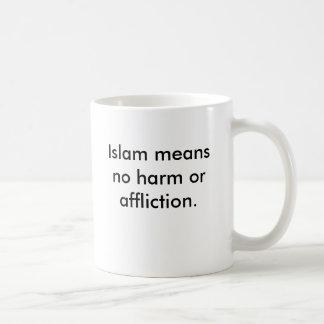 Islam bedeutet keinen Schaden oder Kummer Kaffeetasse