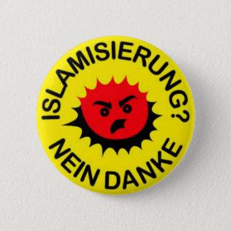 Islam, Hass, Islamisierung, Runder Button 5,7 Cm