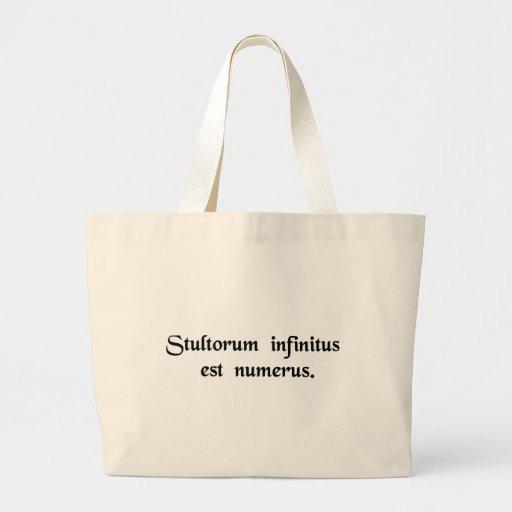Ist die Zahl Dummköpfen unbegrenzt Einkaufstaschen