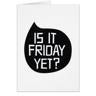 Ist es Freitag schon? Karte