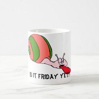 Ist es Freitag schon? Schnecke-Tasse Tasse