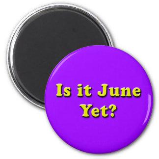 Ist es Juni? (Gelber) Magnet