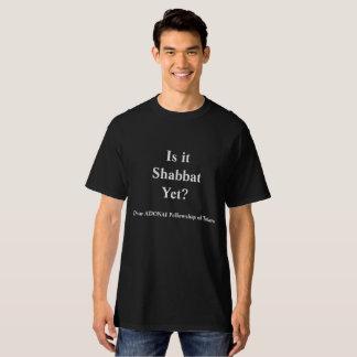 Ist es Shabbat? Im Schwarzen T-Shirt