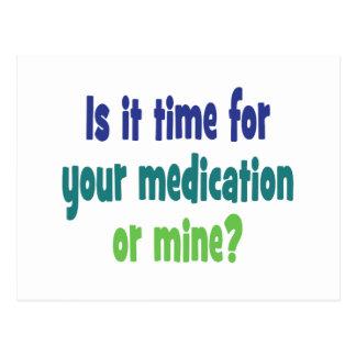 Ist es Zeit für Ihre Medikation oder Bergwerk? Postkarte