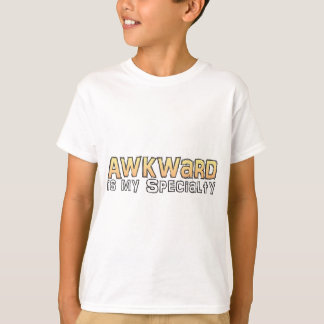 Ist meine Spezialität ungeschickt T-Shirt