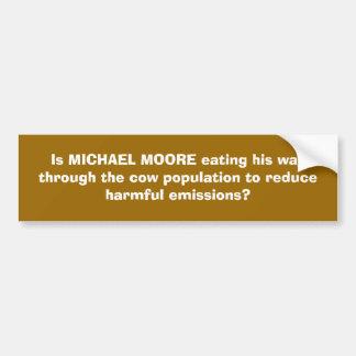 Ist MICHAEL MOORE, der seine Weise durch die Kuh… Autoaufkleber