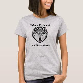 Istas für immer - Wolf-Gebirgsschongebiet - Frauen T-Shirt