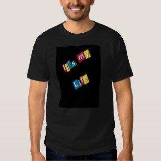 It´s my life shirts