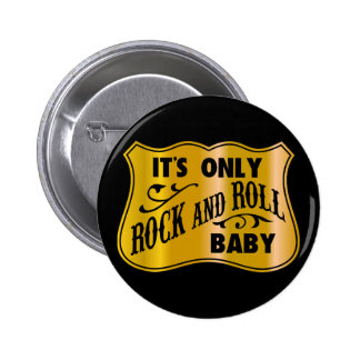 It´s nur Rock-and-Rollbaby Runder Button 5,7 Cm