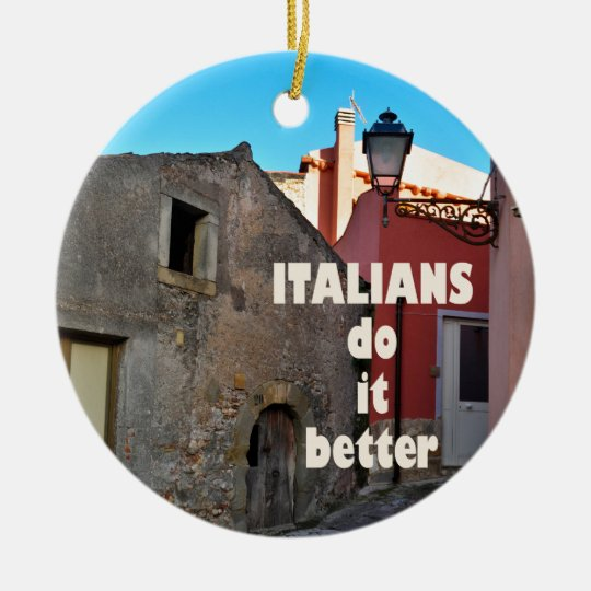 Italians do it better keramik ornament