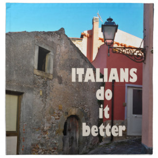 Italians do it better stoffserviette
