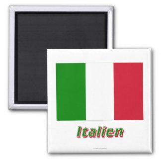 Italien Flagge MIT Namen Quadratischer Magnet