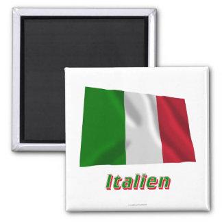Italien Fliegende Flagge MIT Namen Quadratischer Magnet