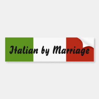 Italiener durch Heirat-Autoaufkleber Autoaufkleber