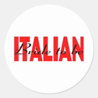 Italienische Braut zum zu sein Runder Sticker