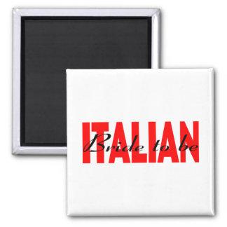 Italienische Braut zum zu sein Quadratischer Magnet
