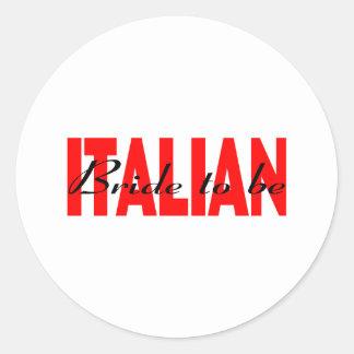 Italienische Braut zum zu sein Runder Aufkleber