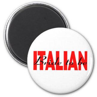 Italienische Braut zum zu sein Runder Magnet 5,7 Cm