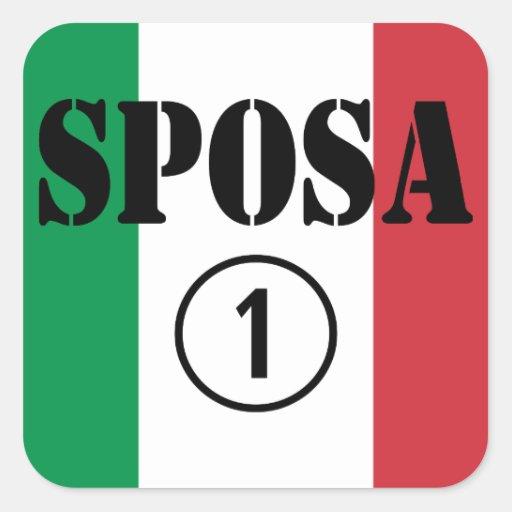 Italienische Bräute: Sposa Numero UNO Quadratsticker