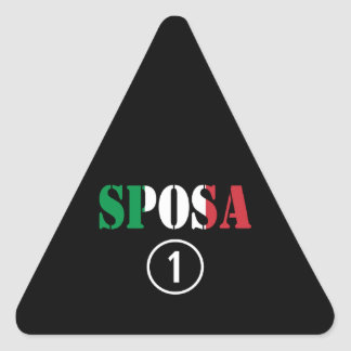 Italienische Bräute: Sposa Numero UNO Dreiecks-Aufkleber