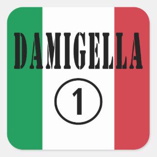 Italienische Brautjungfern: Damigella Numero UNO Quadrat-Aufkleber