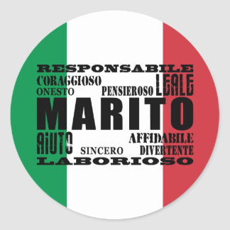 Italienische Ehemänner: Qualitäten Runder Aufkleber