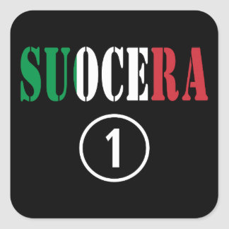 Italienische Schwiegermütter: Suocera Numero UNO Quadratischer Aufkleber