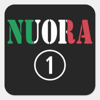 Italienische Schwiegertöchter: Nuora Numero UNO Quadrataufkleber