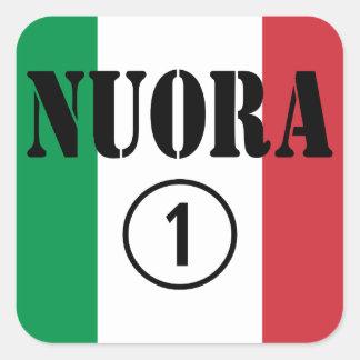 Italienische Schwiegertöchter: Nuora Numero UNO Quadrat-Aufkleber
