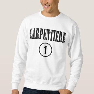 Italienische Tischler: Carpentiere Numero UNO Sweatshirt