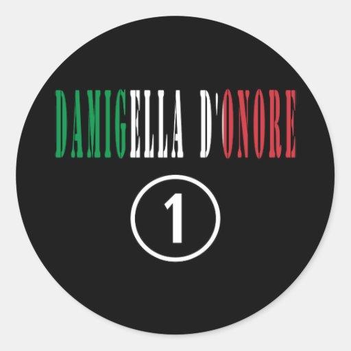 Italienische Trauzeuginnen: Damigella D'Onore Runde Sticker