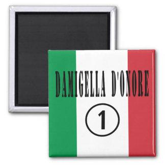 Italienische Trauzeuginnen: Damigella D'Onore Kühlschrankmagnet