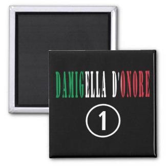 Italienische Trauzeuginnen: Damigella D'Onore Quadratischer Magnet