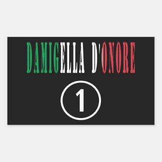 Italienische Trauzeuginnen: Damigella D'Onore Rechteckiger Aufkleber