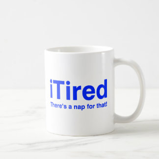 iTired gibt es ein Nickerchen für das Kaffeetasse