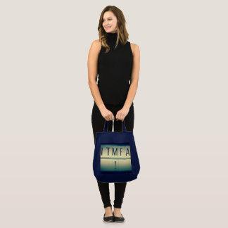 ITMFA (klagen Sie…) an Einkaufstüte Tragetasche