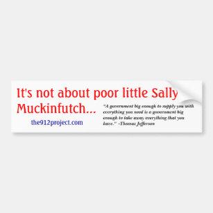 I'ts nicht über armen kleinen Sally Muckinfutch Autoaufkleber