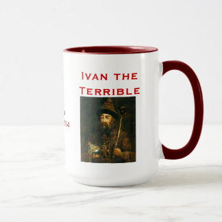 Iwan die Terrible* Tasse