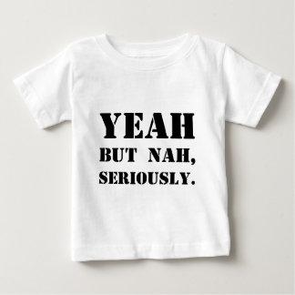 Ja aber Nah, ernsthaft Baby T-shirt