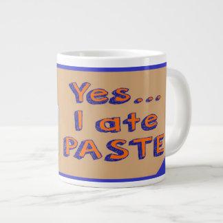 Ja aß ich Pasten-riesige Tassen-Schulpaste Jumbo-Tasse