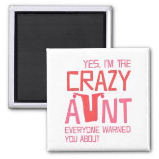 Ja bin ich die verrückte Tante Quadratischer Magnet