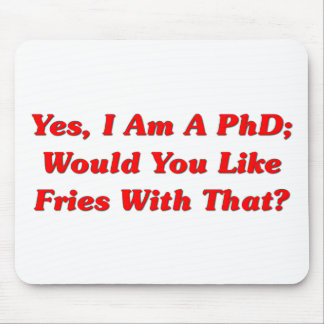 Ja bin ich ein PhD wurde Sie mag Fischrogen mit de Mousepad