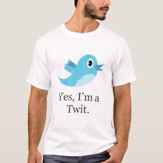 Ja bin ich ein Twit T-Shirt