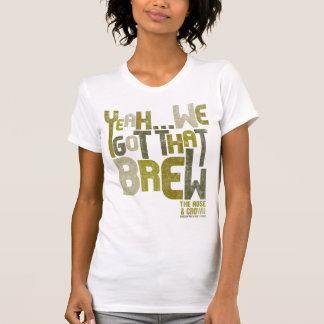 """""""Ja, erhielten wir dem"""" - der Frauen T-Shirt"""