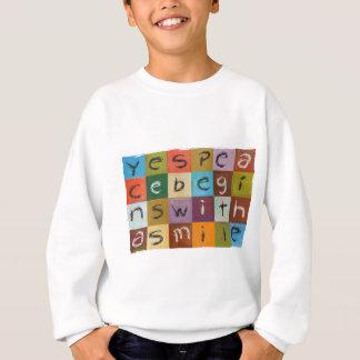 Ja fängt Frieden an Sweatshirt