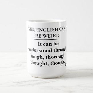 Ja kann Englisch sonderbar sein -- Tasse