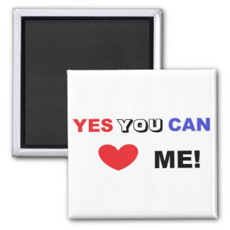 Ja können Sie Liebe ich! - Magnet Quadratischer Magnet