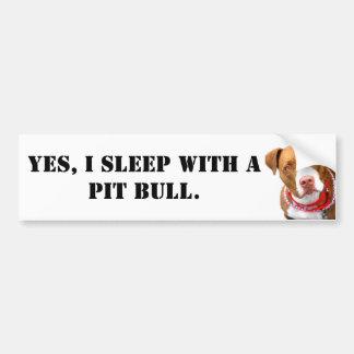 Ja schlafe ich mit einer Pitbull Autoaufkleber